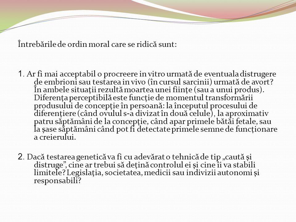 Textul articolului referitor la utilizarea unei p ă rţi prelevate din corpul uman poate fi extrapolat la prelevarea de ovocite, respectiv la embrioni.