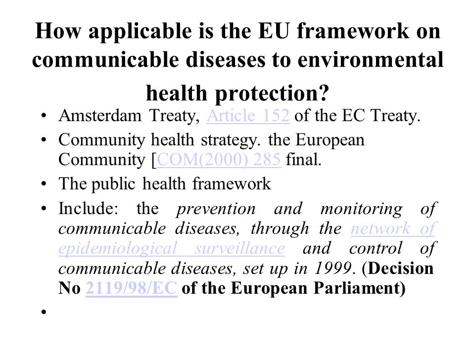 How applicable is the EU framework on communicable diseases to environmental health protection.