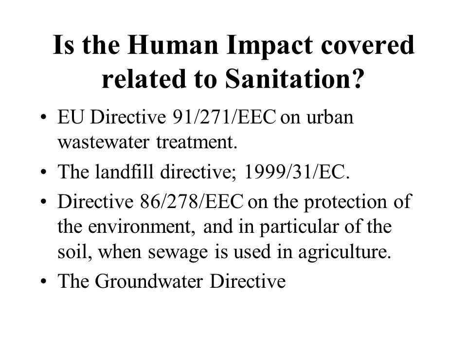 Is the Human Impact covered related to Sanitation.