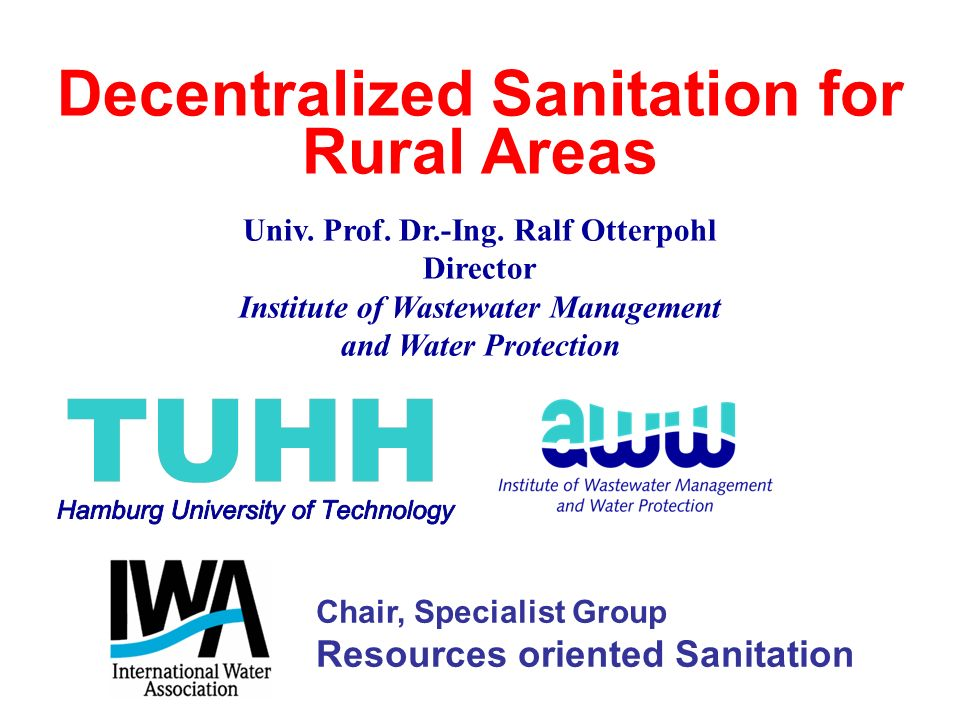 Decentralized Sanitation for Rural Areas Univ. Prof.