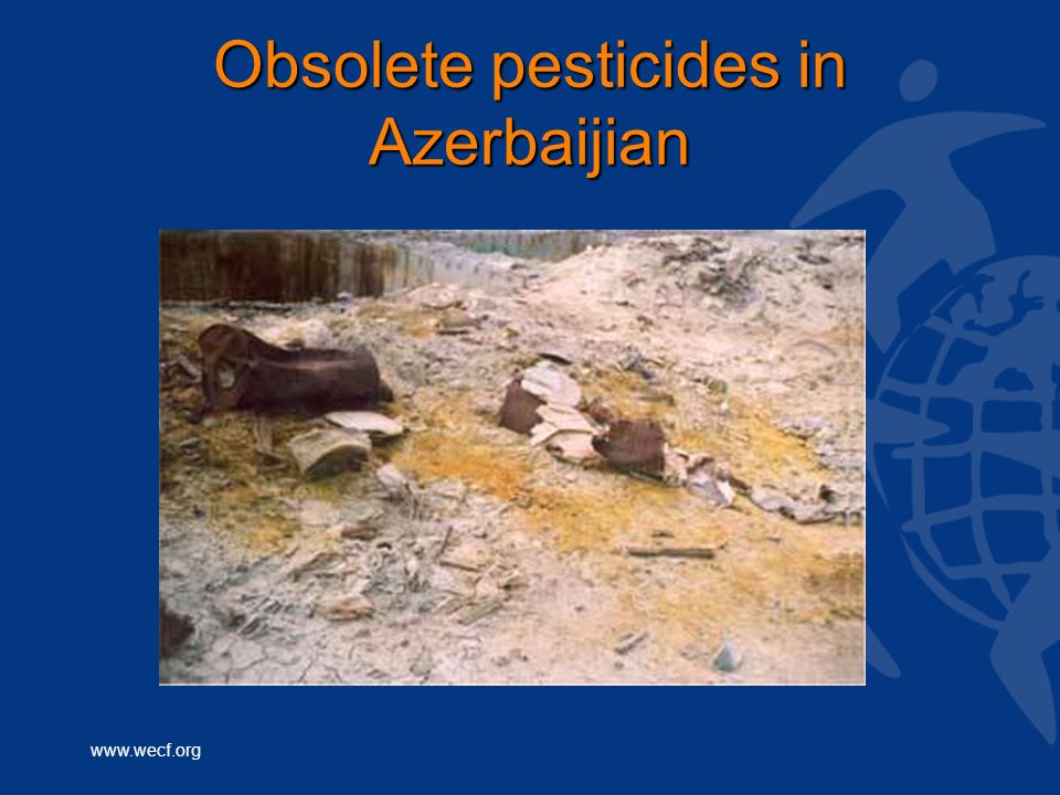 www.wecf.org Obsolete pesticides in Azerbaijian