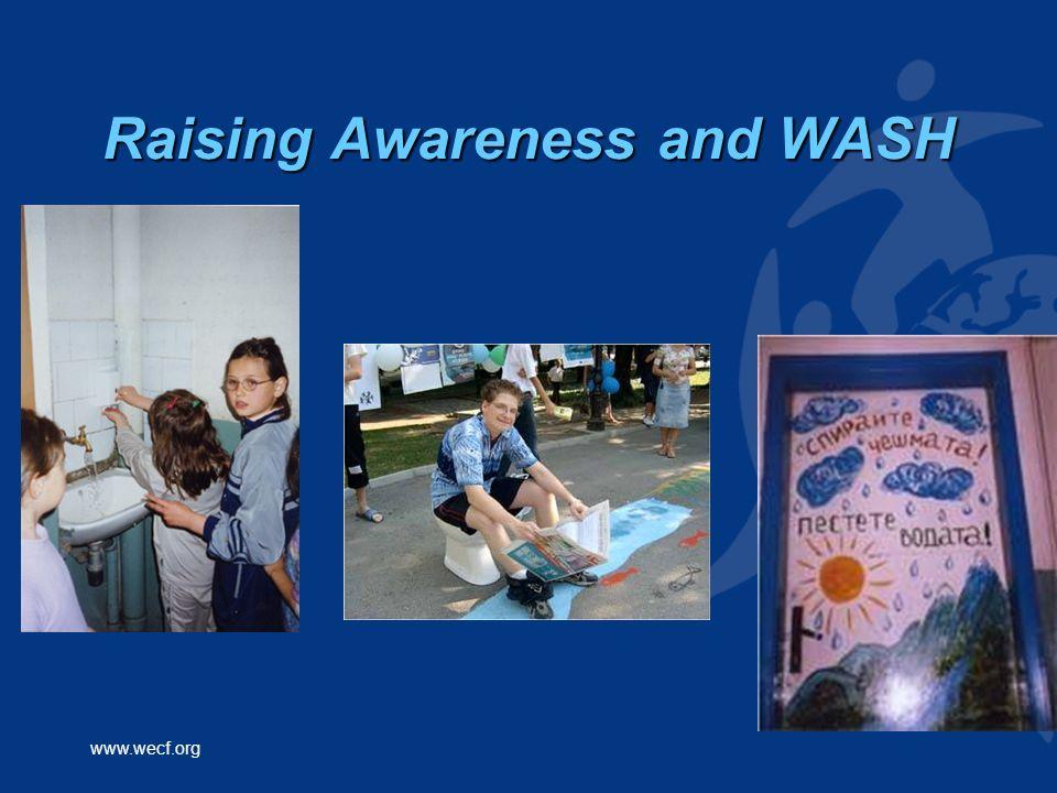 www.wecf.org Raising Awareness and WASH