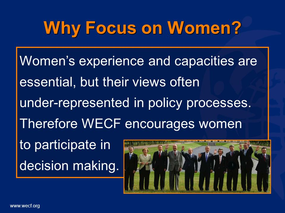 www.wecf.org Why Focus on Women.