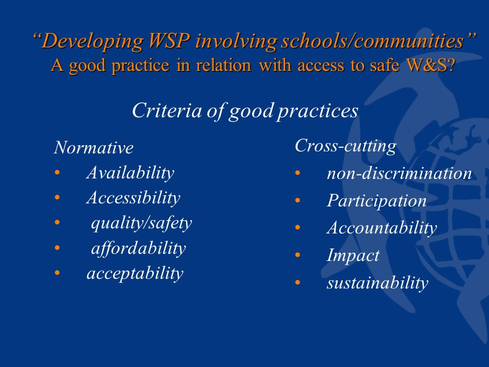 Developing WSP involving schools/communities A good practice in relation with access to safe W&S.