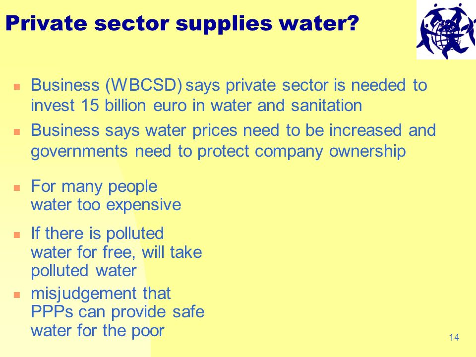 14 Private sector supplies water.