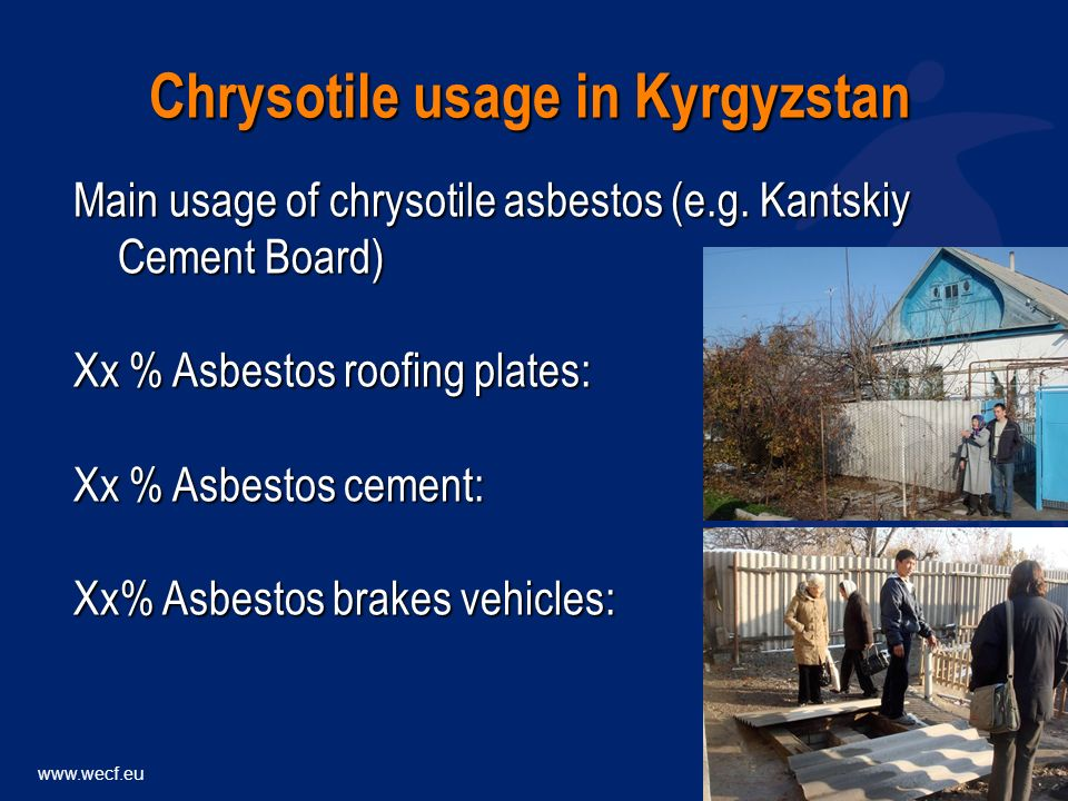 Main usage of chrysotile asbestos (e.g.