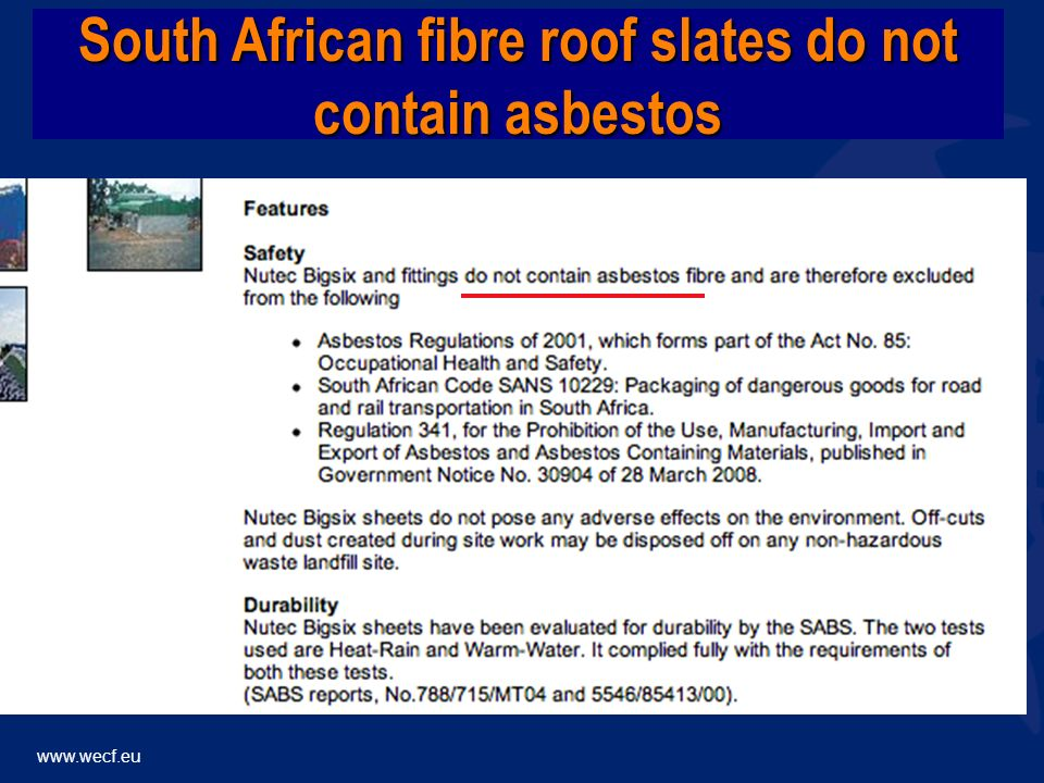 www.wecf.eu South African fibre roof slates do not contain asbestos