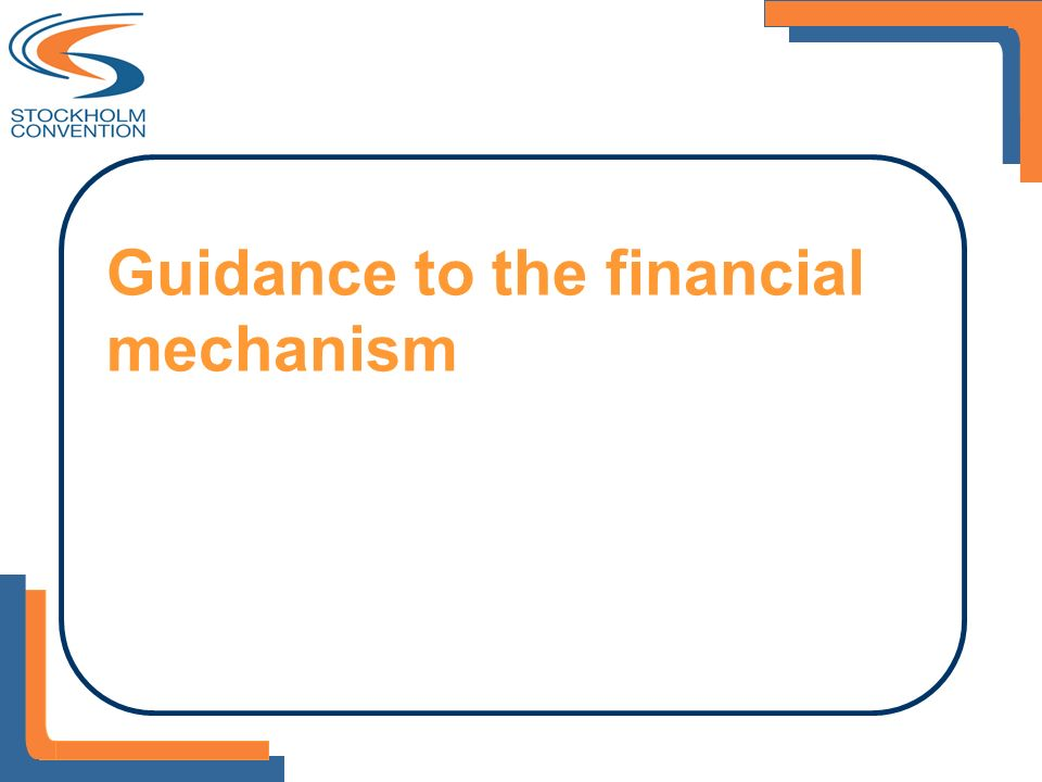 Guidance to the financial mechanism