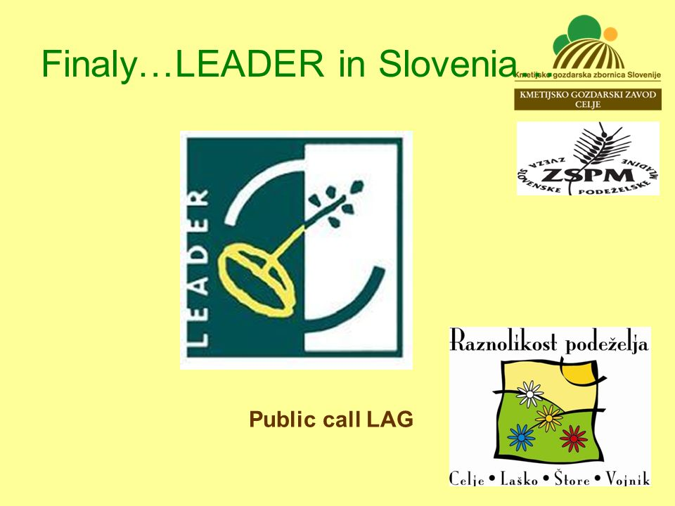 Finaly…LEADER in Slovenia… Public call LAG
