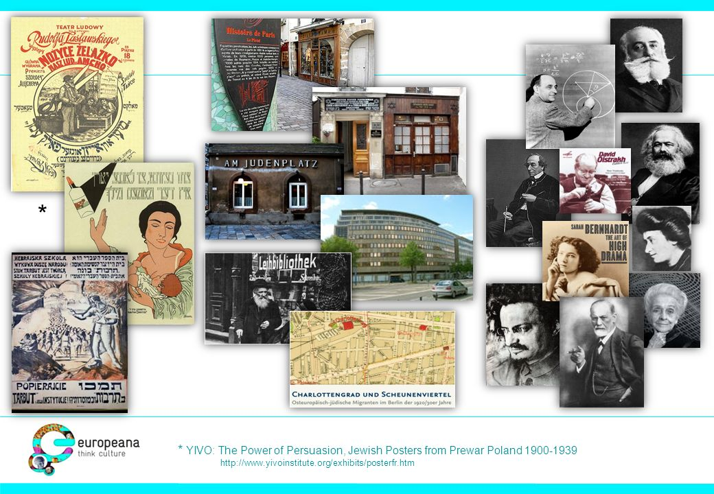 * * YIVO: The Power of Persuasion, Jewish Posters from Prewar Poland 1900-1939 http://www.yivoinstitute.org/exhibits/posterfr.htm