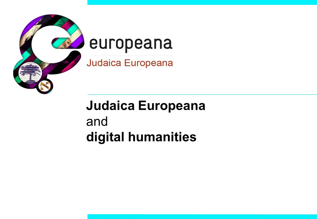 Judaica Europeana and digital humanities