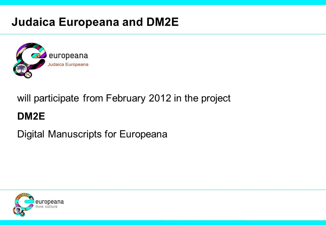 Judaica Europeana and DM2E will participate from February 2012 in the project DM2E Digital Manuscripts for Europeana