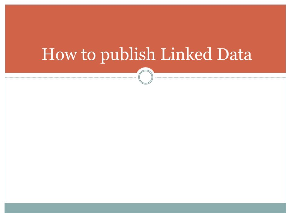 How to publish Linked Data