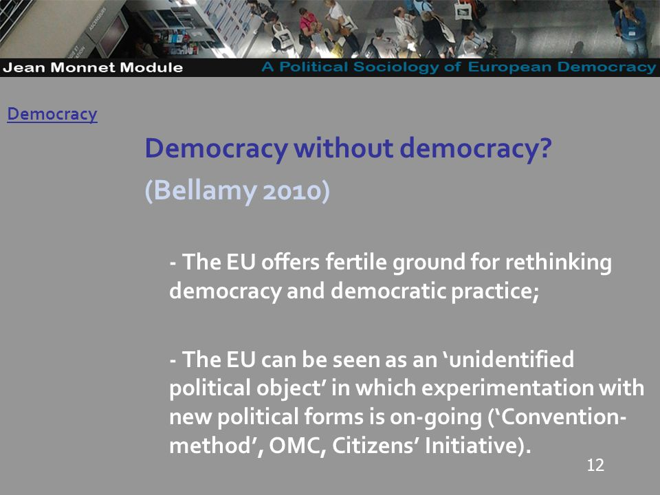 12 Democracy without democracy.