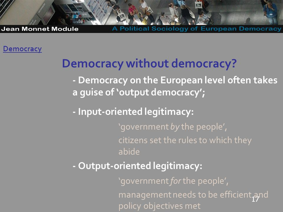 17 Democracy without democracy.