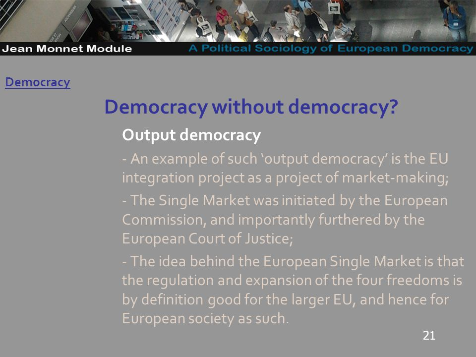 21 Democracy without democracy.