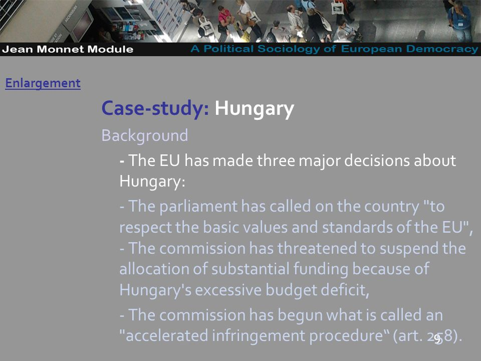 10 Case-study: Hungary Resolution EP: Calls on the European Commission as guardian of the Treaties to monitor closely the possible amendments and the implementation of the said laws and their compliance with the letter and spirit of the European Treaties and to conduct a thorough study to ensure: a.
