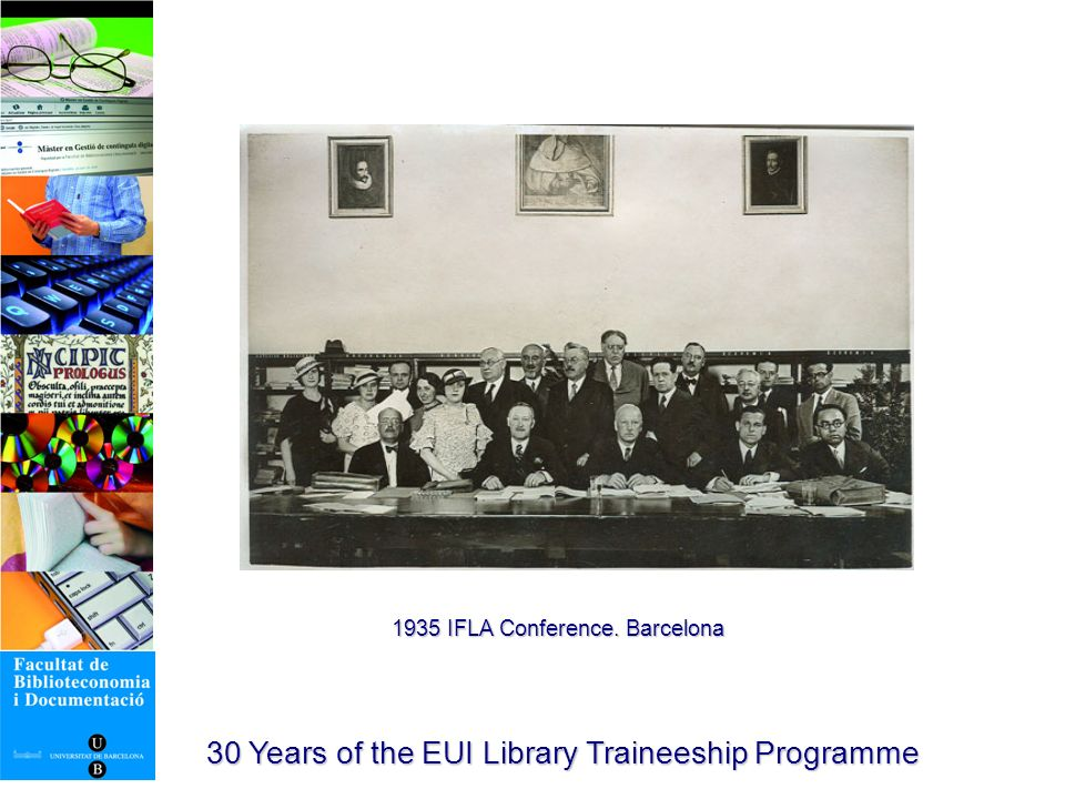30 Years of the EUI Library Traineeship Programme Jordi Rubió i Balaguer (1887-1982)