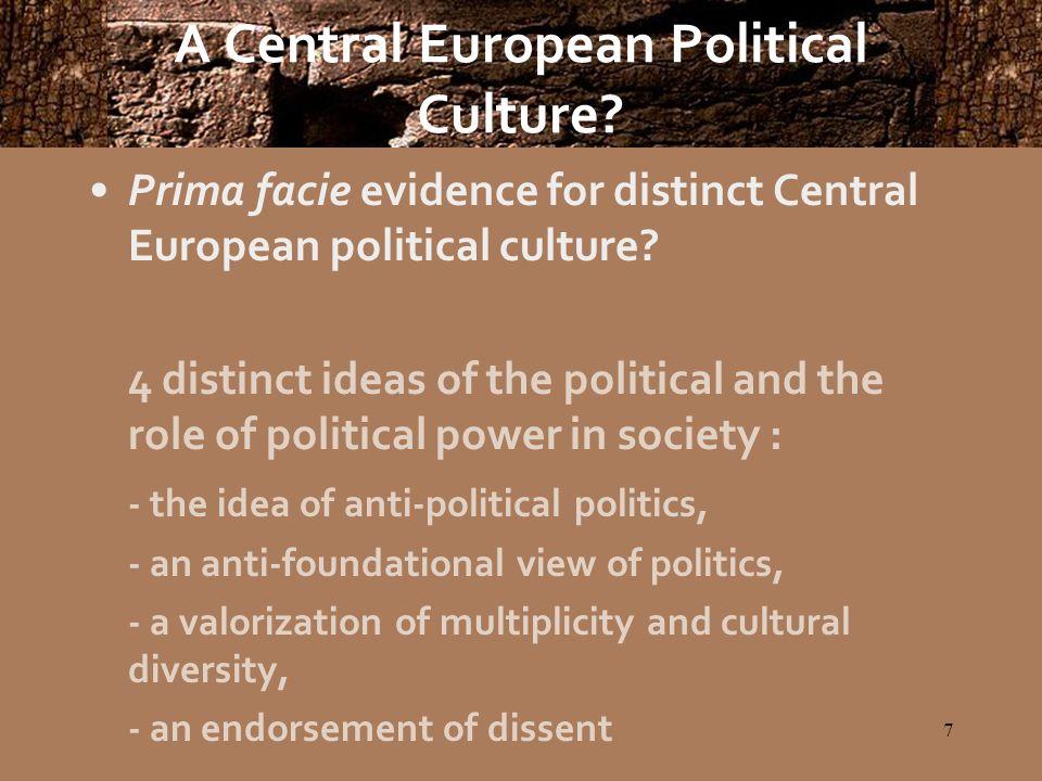 8 A Central European Political Culture.Anti-political politics i.