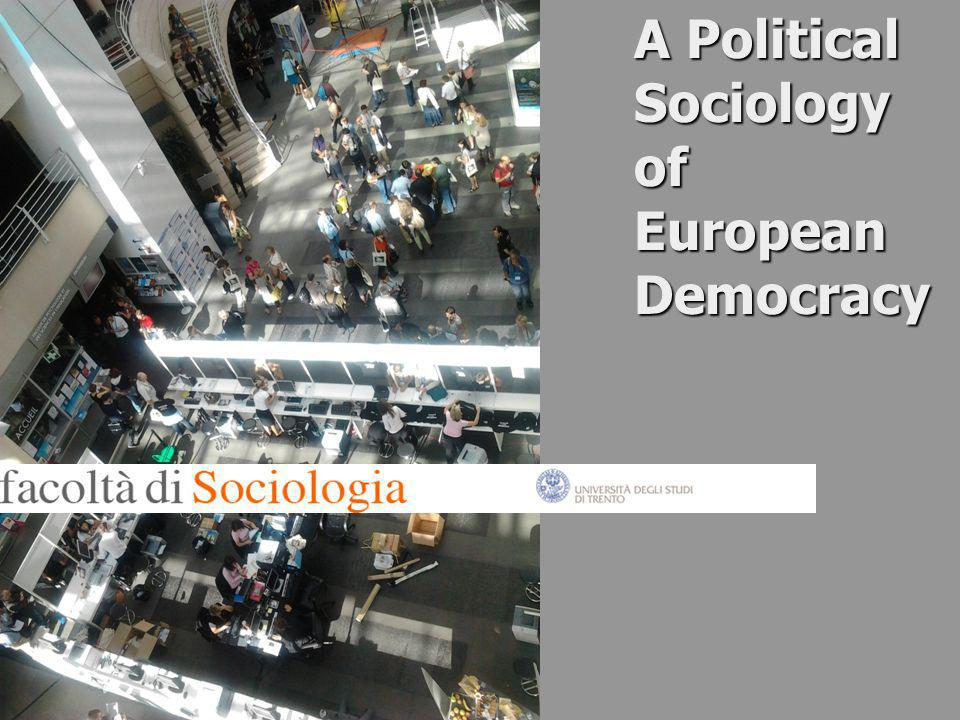 A Political Sociology of European Democracy