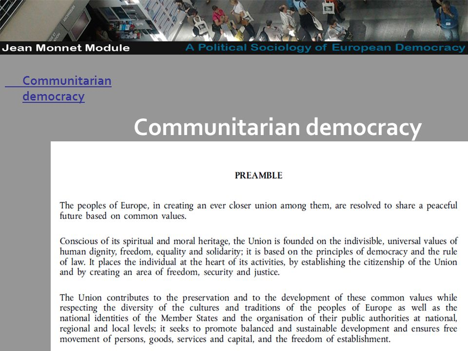 14 Governo Locale Communitarian democracy (Eriksen 2009, chapter 4) -example Communitarian democracy