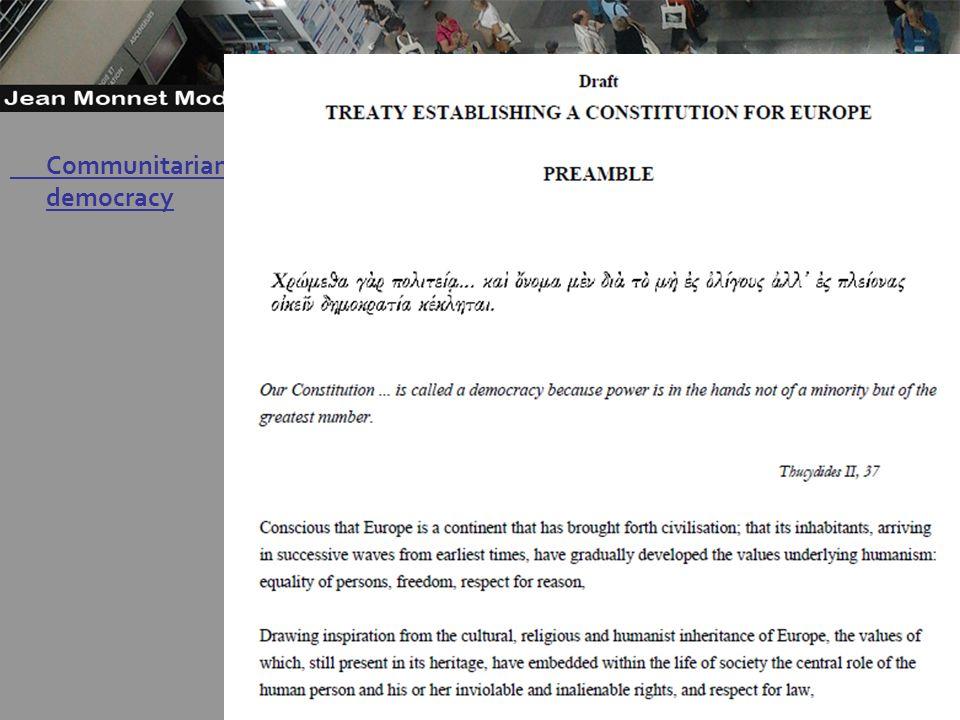 15 Governo Locale Communitarian democracy (Eriksen 2009, chapter 4) -example Communitarian democracy