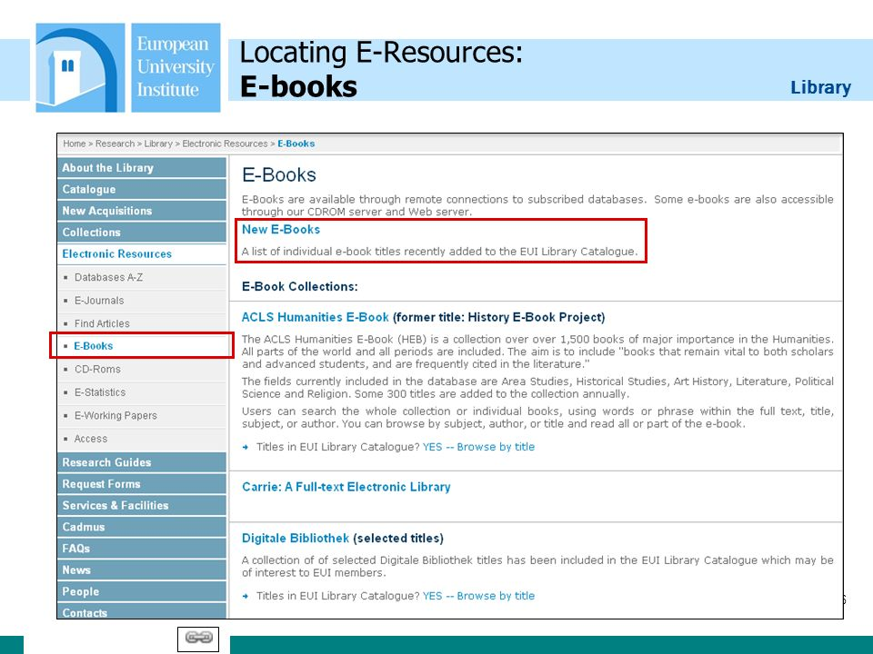 Library 16 Locating E-Resources: E-books