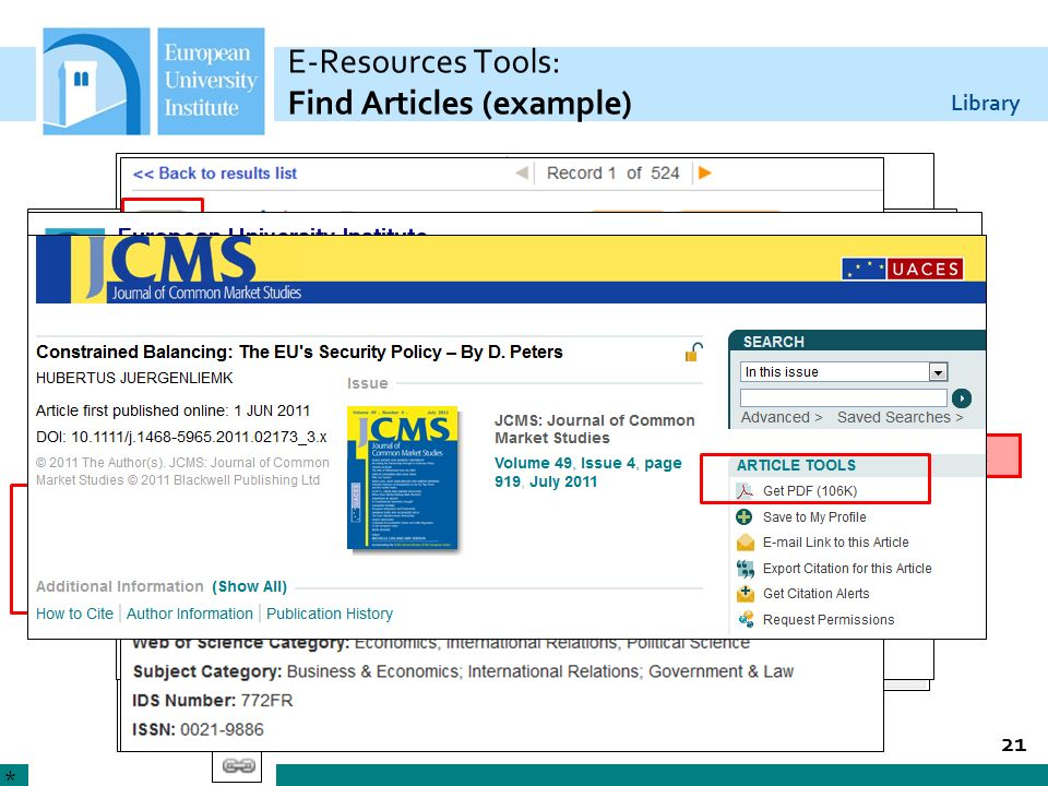 Library E-Resources Tools: Find Articles (example) 21 * WebBridge link to full-text