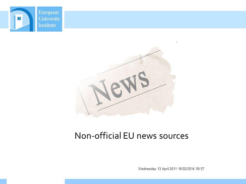 Wednesday 13 April 2011 16/02/2014 09:58 Non-official EU news sources