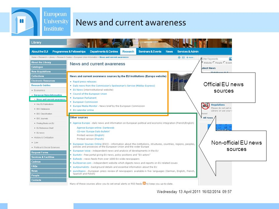 Wednesday 13 April 2011 16/02/2014 09:58 News and current awareness Official EU news sources Non-official EU news sources
