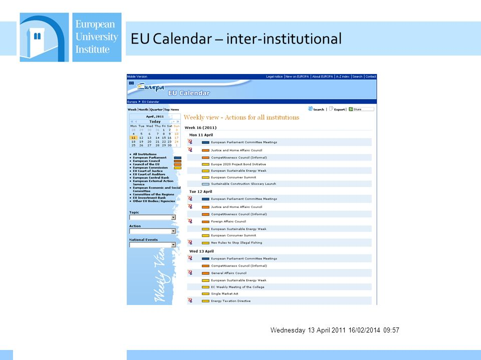 Wednesday 13 April 2011 16/02/2014 09:58 EU Calendar – inter-institutional