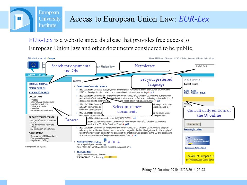 Friday 29 October 2010 16/02/2014 09:59 EUI Library Catalogue ECLAS The European Commission Libraries Catalogue And do not forget …