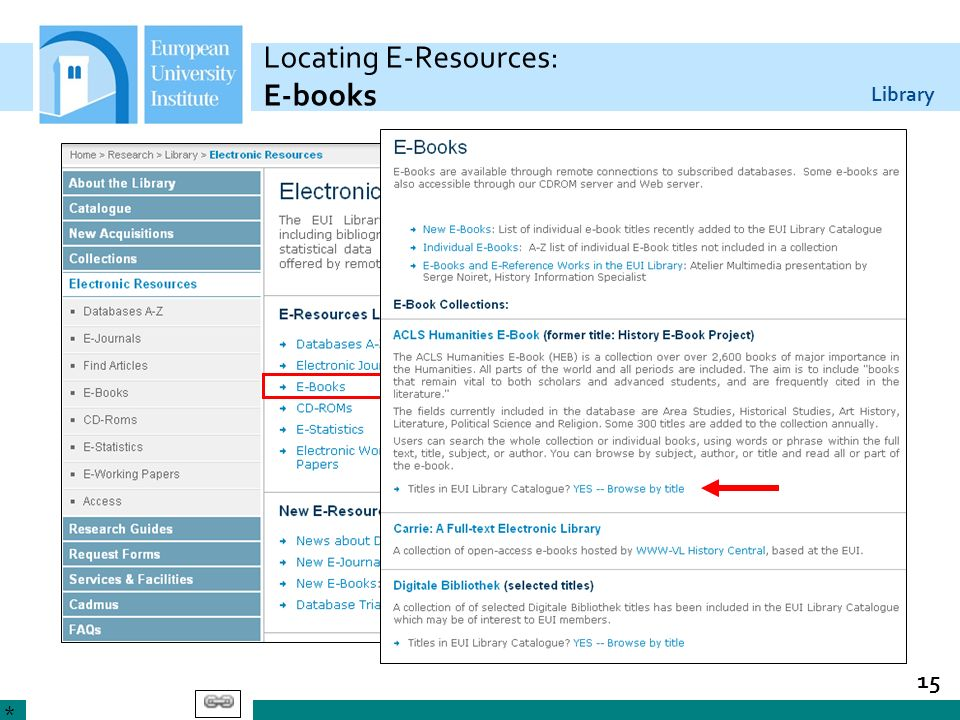 Library 15 Locating E-Resources: E-books *