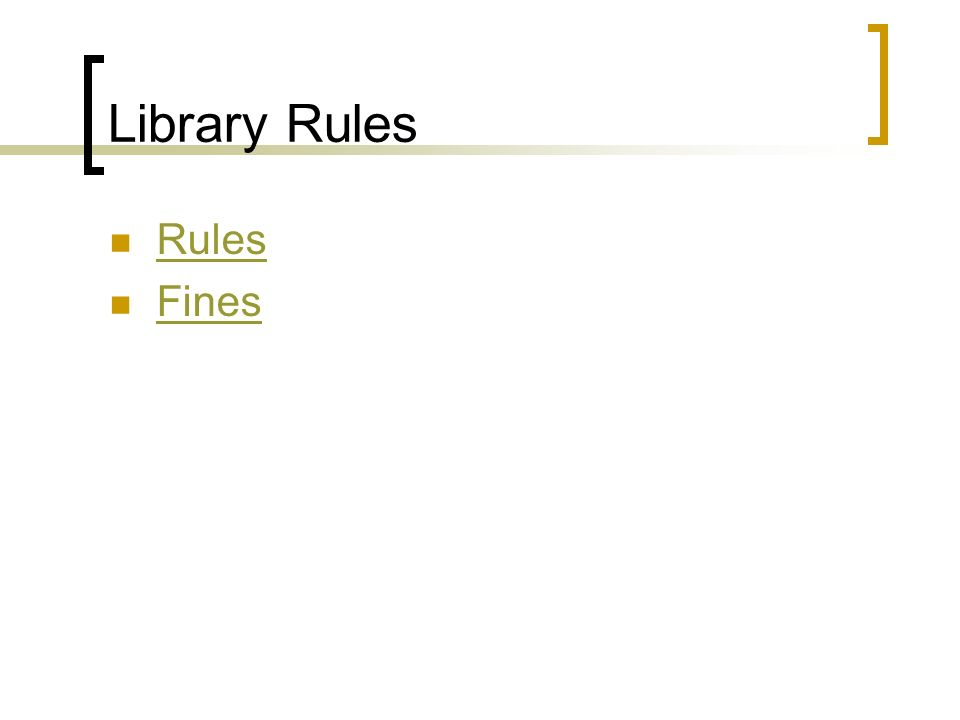 Library Rules Rules Fines