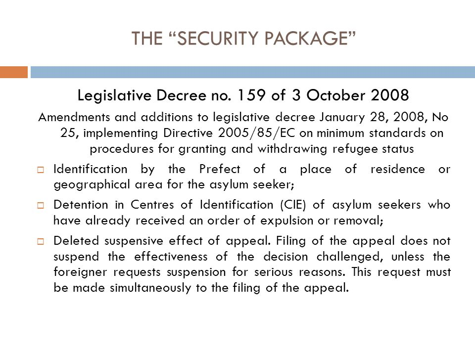 THE SECURITY PACKAGE Legislative Decree no.