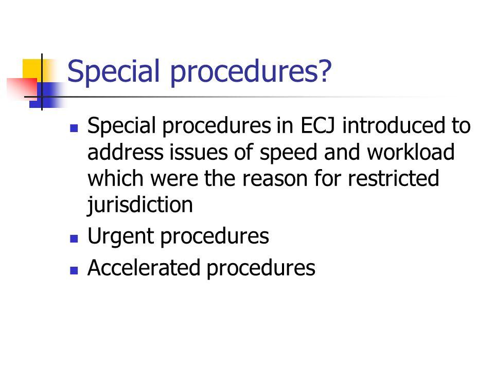 Special procedures.