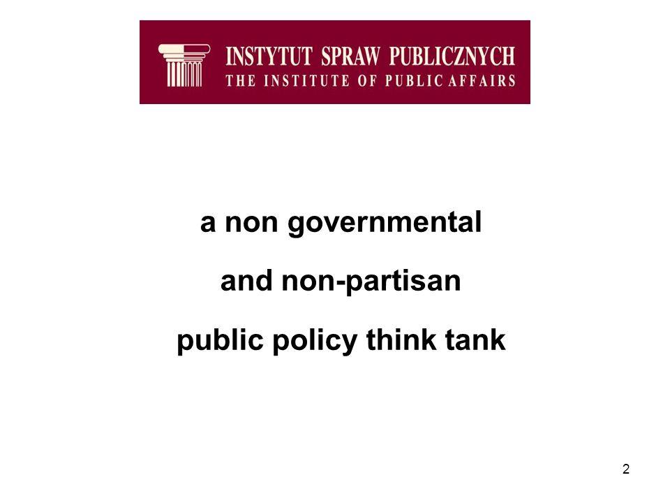 2 a non governmental and non-partisan public policy think tank