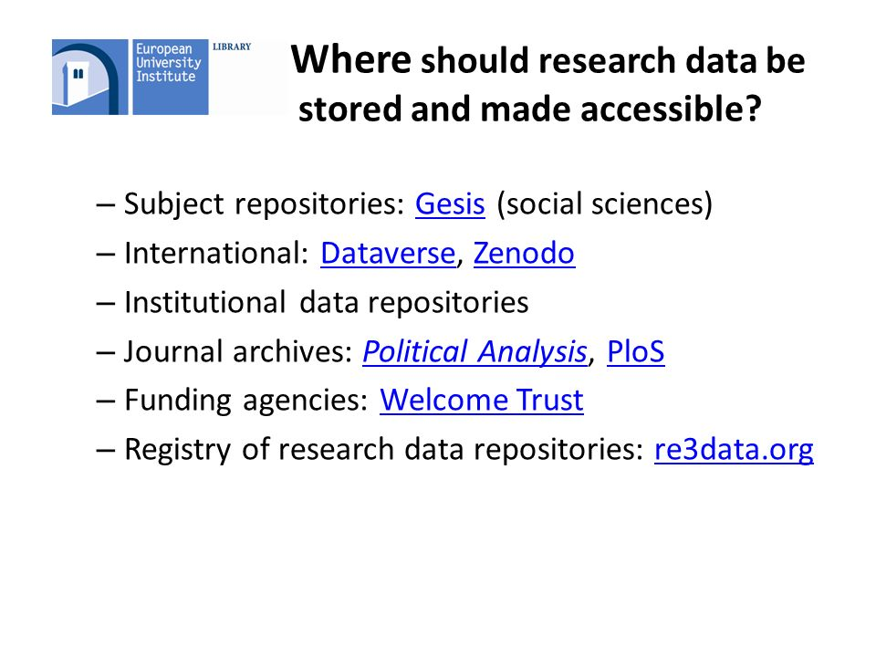 Where should research data be stored and made accessible.