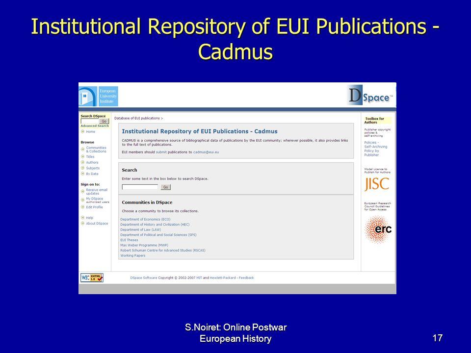 S.Noiret: Online Postwar European History17 Institutional Repository of EUI Publications - Cadmus