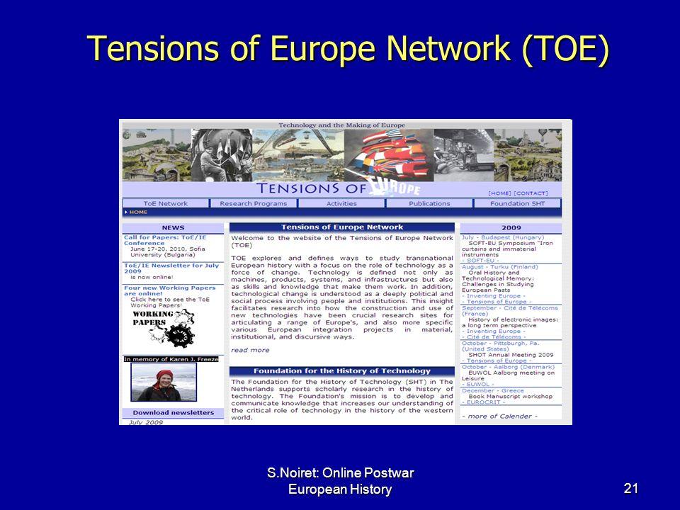 S.Noiret: Online Postwar European History21 Tensions of Europe Network (TOE)