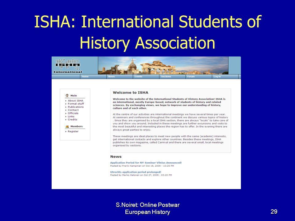 S.Noiret: Online Postwar European History29 ISHA: International Students of History Association