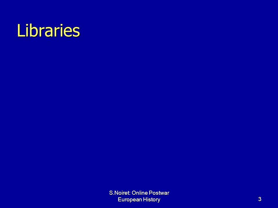 S.Noiret: Online Postwar European History3 Libraries