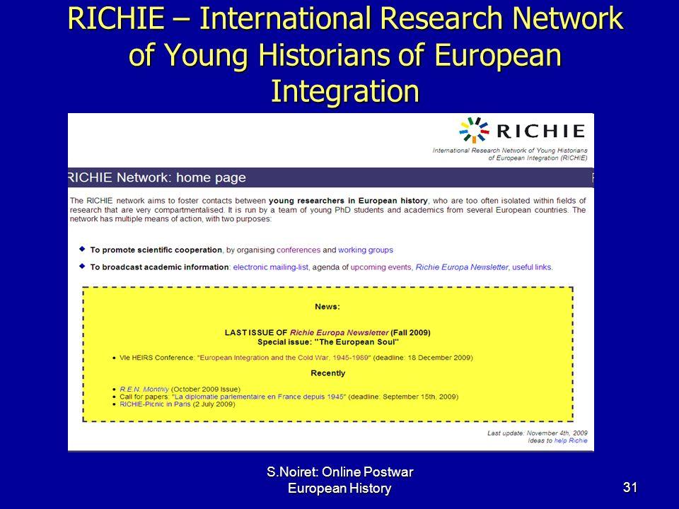 S.Noiret: Online Postwar European History31 RICHIE – International Research Network of Young Historians of European Integration