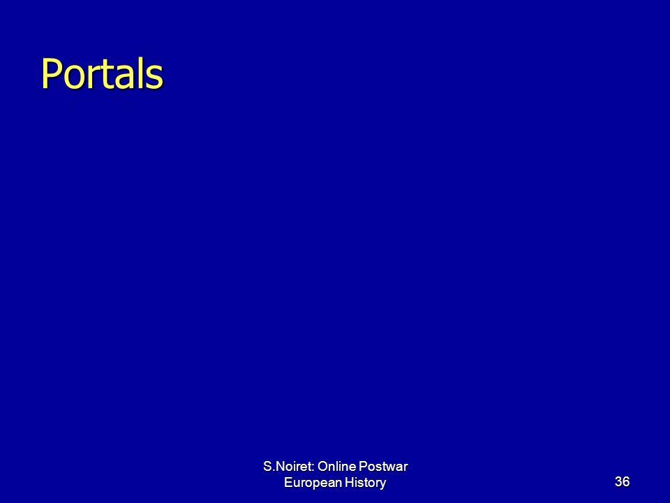 S.Noiret: Online Postwar European History36 Portals