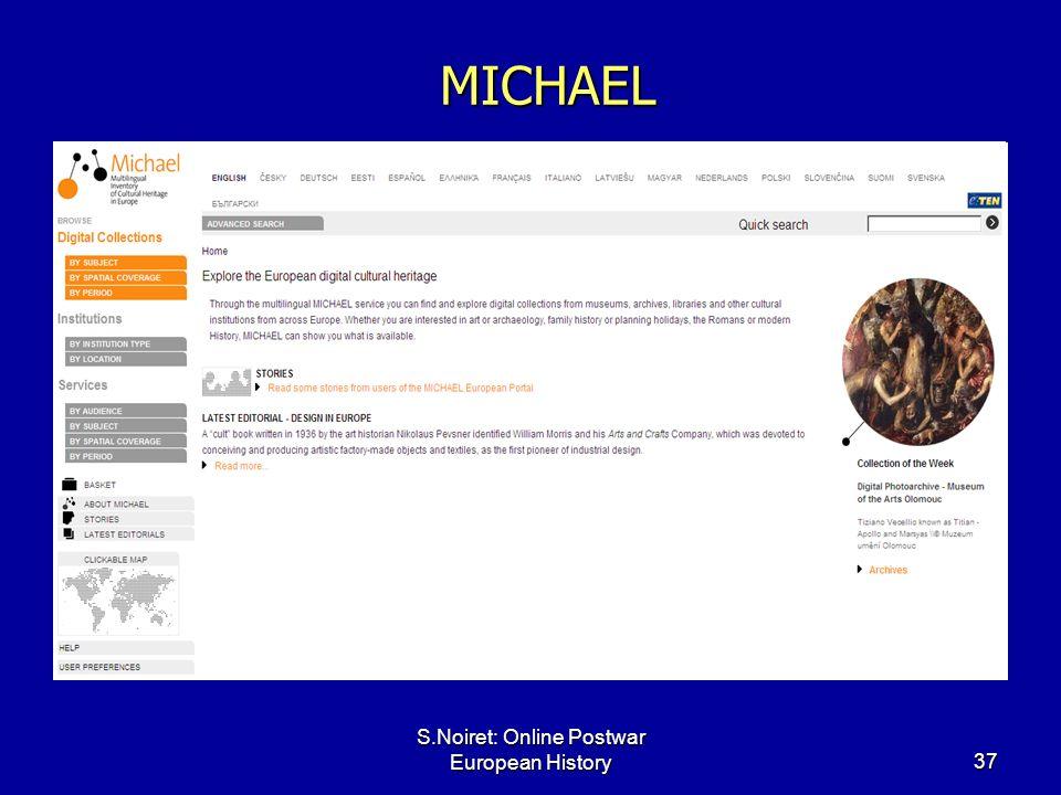 S.Noiret: Online Postwar European History37 MICHAEL