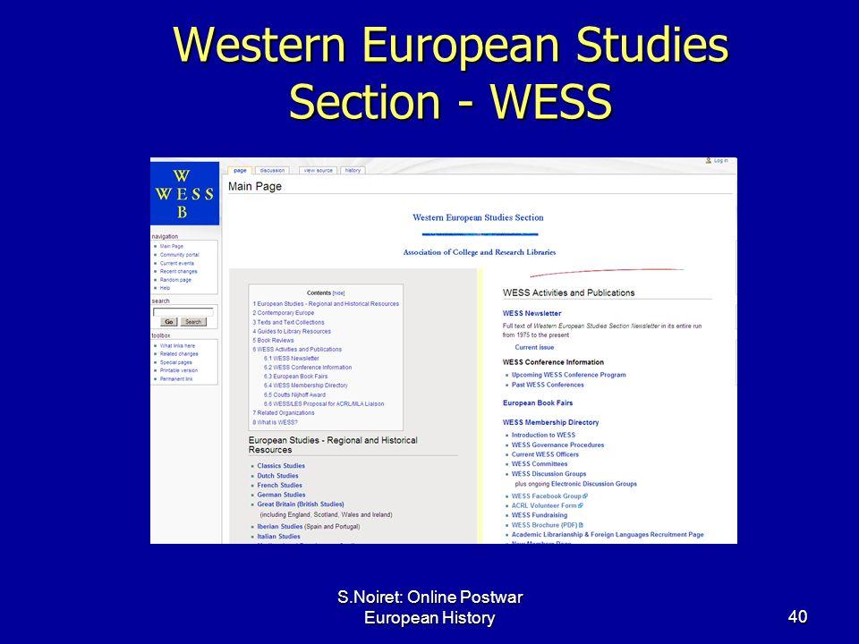 S.Noiret: Online Postwar European History40 Western European Studies Section - WESS