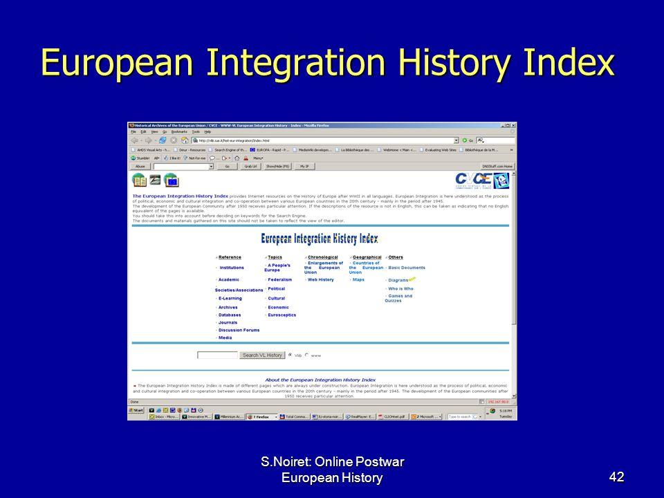S.Noiret: Online Postwar European History42 European Integration History Index