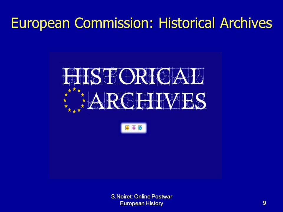 S.Noiret: Online Postwar European History9 European Commission: Historical Archives