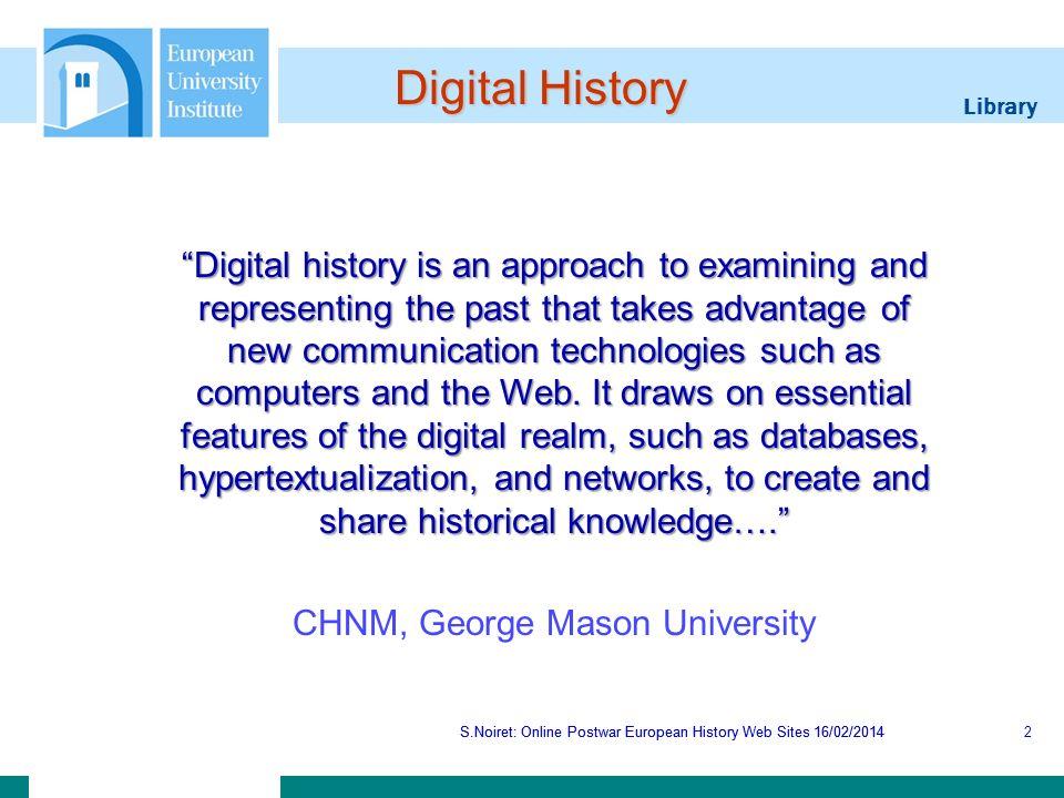 Library S.Noiret: Online Postwar European History Web Sites 16/02/2014 Western European Studies S.Noiret: Online Postwar European History Web Sites 16/02/201443
