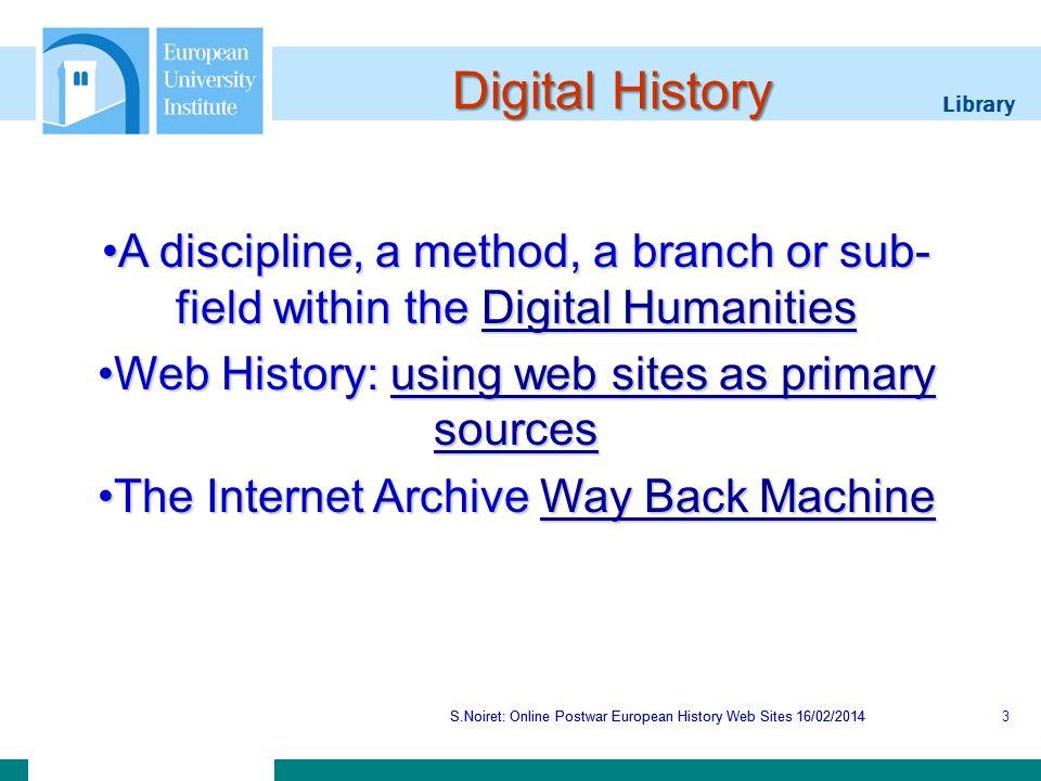 Library S.Noiret: Online Postwar European History Web Sites 16/02/2014 EuroClio S.Noiret: Online Postwar European History Web Sites 16/02/201424
